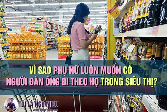 về cơ bản thì sự thật sẽ là như vậy, hầu hết những người phụ nữ luôn muốn có một người đàn ông đi sau họ trong siêu thị....