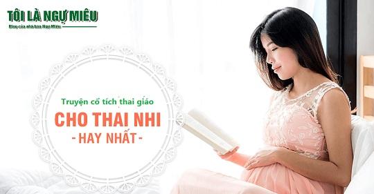 100 câu truyện cổ tích kể chuyện thai giáo cho bé!